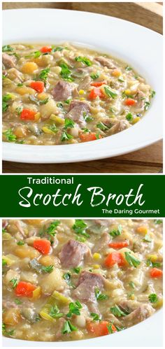 Traditional Scotch Broth. Deliciously rich and flavorful, this famous Scottish soup will nourish both body and soul!