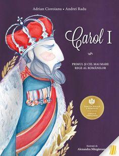 Carol I. Primul și cel mai mare rege al românilor Ale, Disney Characters, Fictional Characters, Disney Princess, Books, Movies, Book Covers, Google, Libros