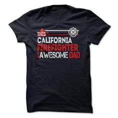 (Tshirt Top Tshirt Seliing) California Firefighter Dad Fathers Day T-Shirt Discount Codes Hoodies Tee Shirts