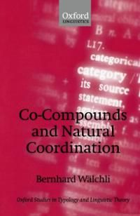 Co-compounds and natural coordination / Bernhard Wälchli - New York : Oxford University Press, 2005