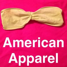 Yellow American apparel bandeau Great for under low cut tops or instead of a bra American Apparel Intimates & Sleepwear Bandeaus