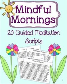 20 guided meditation scripts to help students be calm, focused, and productive students. Students will reflect on various things and use mindfulness to stay in the present! Great for morning, after lunch, or any other time!Table of Contents:Thank Guided Meditation, Meditation Mantra, Meditation Scripts, Mindfulness Meditation, Mindfulness Practice, Mindfulness Therapy, Mindfulness Benefits, Teaching Mindfulness, Vipassana Meditation