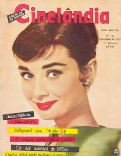 "Audrey Hepburn on the cover ""Cinelandia"" magazine, Brazil, February 1957."