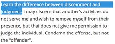 """10/26/14 #iamnotdelusional """"Learn the difference between discernment and judgment."""" (Thank you Father for Your Word)"""