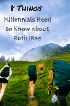 Focus Planning Group8 Things Millennials Need to Know About Roth IRAs - Focus Planning Group