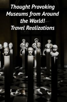 The best museums try to provoke a response in the mind of the audience. I present a list of 18 thought provoking museums from Around the World Canada Travel, Asia Travel, Paradise Travel, Travel Guides, Travel Tips, Travel Plan, Photo Essay, Travelogue, Thought Provoking