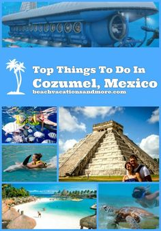 Top fun things to do in Cozumel, Mexico, on vacation - snorkeling, day trips, scuba diving, ATV and more activities