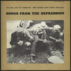 American Roots Music: Songs From The Depression: The New Lost City Rambl...