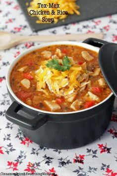 Tex-Mex Chicken and Rice Soup.