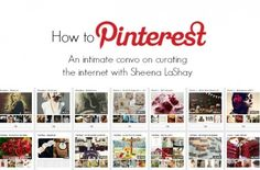 """How to Pinterest by @Sheena LaShay """"being the curator..aka 'thought leader'"""""""