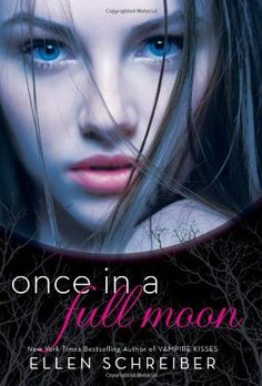 Once in a Full Moon by Ellen Schreiber,http://www.amazon.com/dp/006198650X/ref=cm_sw_r_pi_dp_1Jeatb1V204HA8TE