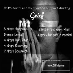 support grieving grieve grief essential oils sadness pain depression emotions emotional distress death pain