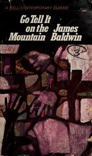 Go Tell it on the Mountain. James Baldwin. PS3552.A45 G62 1995 (Main Stacks).
