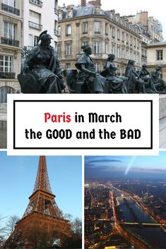 Paris in March - the good and the bad - my experience