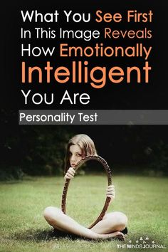 What You See First In This Image Reveals How Emotionally Intelligent You Are Emotional Intelligence High Emotional Intelligence, Intelligence Quotes, What You See, How To Find Out, Psych Test, Personality Quizzes, True Colors Personality, Personality Psychology, Psychology Quotes