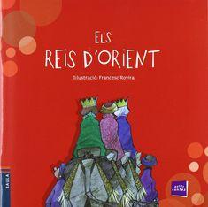 "Xavier Blanch i Gisbert / Francesc Rovira. ""Els Reis d'Oriente"". Editorial Baula (también en castellano) Conte, Grinch, My Books, Editorial, Movies, Movie Posters, Libros, Xmas, Films"