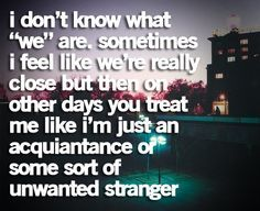 You know who you are... Why do you make me feel this way?