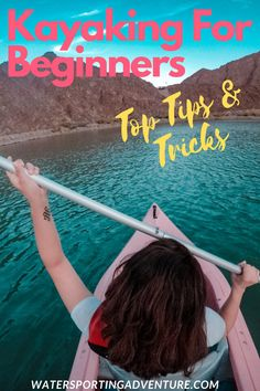 Kayaking For Beginners - All You Need To Know Tips & Tricks - Kayaking Outfit, Kayaking Tips, Whitewater Kayaking, Canoeing, Canoe Trip, Beach Trip, Beach Travel, Kayak Fishing, Fishing Boats