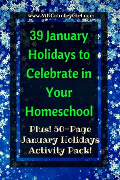 Have fun celebrating these fun January holidays in your homeschool. Don't forget to grab your January Holidays Activity Pack! Homeschool Curriculum Reviews, Curriculum Mapping, Homeschooling Resources, Holiday Activities, Learning Activities, Summer Activities, How To Start Homeschooling, Teaching Kids, Don't Forget