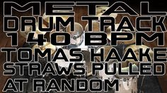 Metal Drum Track - 140 BPM - Straws Pulled At Random
