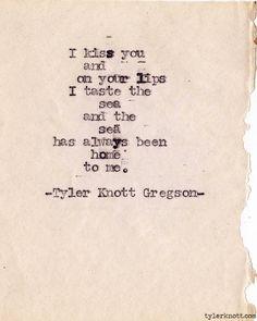 Typewriter Series #318by Tyler Knott Gregson