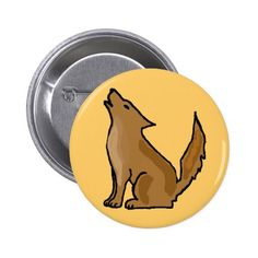 XX- Awesome Howling Coyote Pinback Button