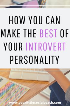 How you can make the best of your introvert personality - Your Little Social Coach Life Advice, Life Tips, Life Hacks, Live For Yourself, Improve Yourself, Introvert Personality, Communication Skills, Life Motivation, Self Confidence