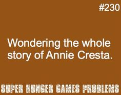 SUZANNE COLLINS, write the story of Finnick and Annie next, please! <3