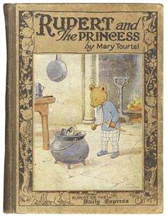 """Rupert and the Princess Mary Tourtel. Daily Express, 1927. Rupert and the Princess, printed in red, blue and brown, numerous illustrations, pictorial endpapers. Scarce. The first title in the """"Rupert Library"""" series."""