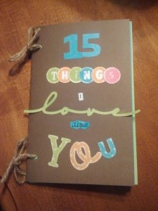 Birthday card I made for my husband.  Super simple, but more personal (and cheaper) than Hallmark.  He loved it!