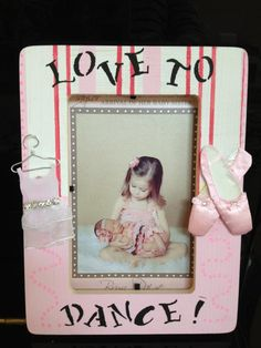 love to dance picture frame