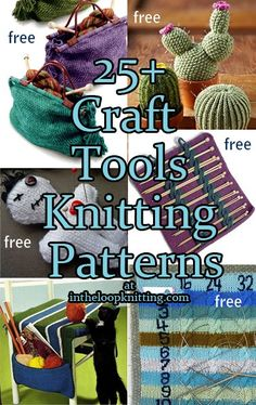 Knitting patterns for craft tools including knitting organizers, pin cushions, needle holders and more