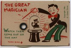 C. Carey Cloud created The The Great Magician in 1946, for Cracker Jack.    As you turn the dial, The Great Magician will work his magic. What's in his hat? Watch as he levitates a Rabbit, a Duck, a Butterfly, a Mouse, and even a Cat, out of his hat.