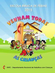 Escola biblica de ferias 2015  O Caderno da Escola Bíblica de Férias 2015 está disponível para download. Para ver outros materiais de apoio acesse o site www.metodista.org.br