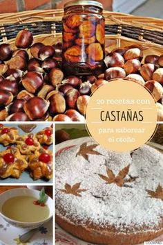 20 recetas con castañas para saborear el otoño (FOTOS) Sweet Recipes, Cake Recipes, Spanish Desserts, Recipe For 4, Sin Gluten, Cakes And More, Food And Drink, Favorite Recipes, Sweets