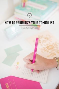 How to Prioritize When Your To-Do List Wants to Kill You #theeverygirl