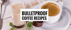 4 Bulletproof Coffee Recipes That'll Make Being On The Keto Diet Easier - Meraadi