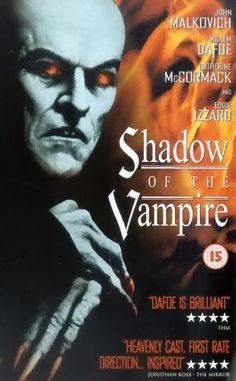 Shadow of the Vampire (2000)- A vampire movie about making a vampire movie, huzzah! Takes place on the set of Nosferatu. What if Max Schreck was really a vampire? I suppose the results would have been similar to this quiet oddity. It sort of came and went from theaters, but its respect for the original mixed with the absurdity of its own plot gives it a good balance balance.