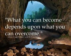 What you can become depends upon what you can overcome! Overcome to Reign!