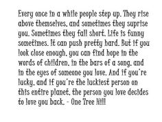 One Tree Hill. Enough said...
