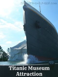 Family travel destination: Titanic Museum Attraction in Pigeon Forge, TN. The inside scoop on what it's like with kids!