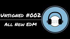 Unsigned #002 Electro House Mix 2015