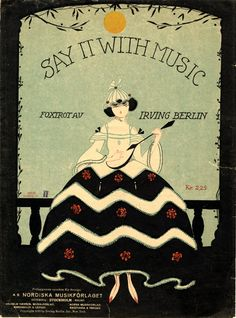 Illustrated sheet music covers by Eric Nordin (1920s Sweden) http://www.imagesmusicales.be/…/8307/ShowI…/8/Submit/page-1/