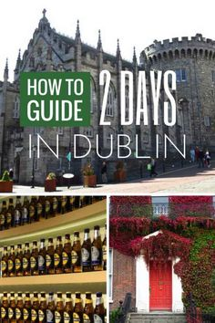 What to see in Dublin in 2 Days. How to spend 2 days in Dublin, Ireland!