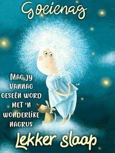 Lekker Dag, Goeie Nag, Afrikaans, Good Night, Qoutes, Words, Movie Posters, Amanda, Good Night Msg
