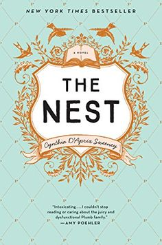 Sigh. I have to say that based on the reviews I was expecting more. I think I wasn't really in the mood for the genre, and I had a hard time really connecting with the characters. Extremely well written. 3.5 Stars.  The Nest by Cynthia D'Aprix Sweeney
