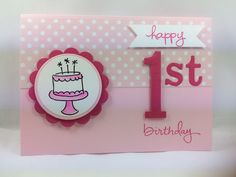 Deb's Stampin' Style: 1st Birthday Card