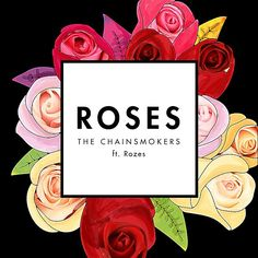♫ Roses by The Chainsmokers on Blogged 50 ♫ Songza - Listen to Music Curated by Music Experts