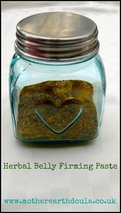 Belly Firming Paste   http://motherearthdoula.co.uk/sealing-ceremony-belly-binding/
