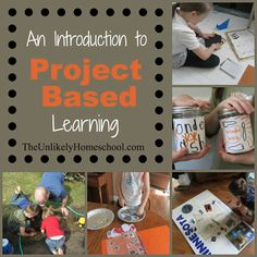 An Introduction to Independent Project Based Learning | The Unlikely Homeschool